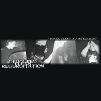 Devoured Flesh Regurgitation - Bones Flesh and Partysnacks