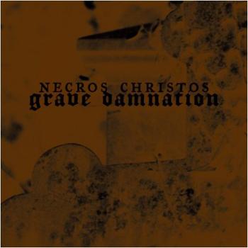 Necros Christos - Grave Damnation