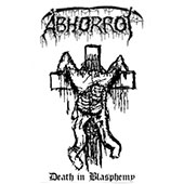 Abhorrot - Death In Blasphemy