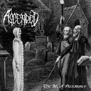 Ascended - The Art Of Necromancy